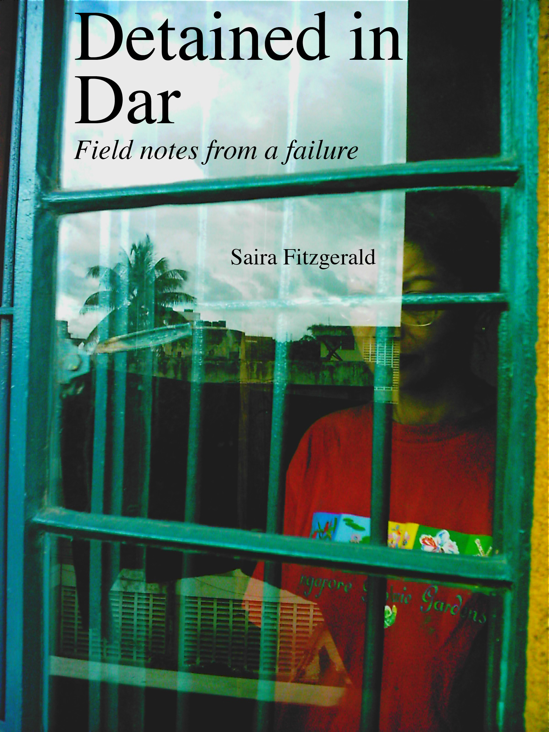 Cover of Saira's book, Detained in Dar